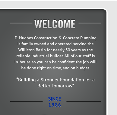 D. Hughes Construction & Concrete Pumping - Since 1986